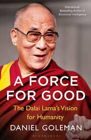 Cover of A Force for Good: The Dalai Lama's Vision for Our World - Daniel Goleman - 9781408863473