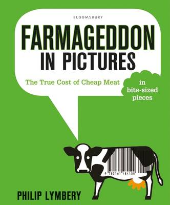 Cover of Farmageddon in Pictures: The True Cost of Cheap Meat