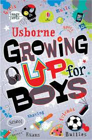 Cover of Growing Up for Boys - Alex Frith - 9781409534723