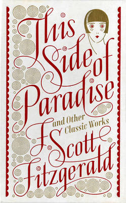 Cover of This Side of Paradise and Other Classic Works - F. Scott Fitzgerald - 9781435146198