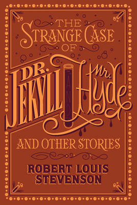 Cover of The Strange Case of Dr. Jekyll and Mr. Hyde and Other Stories