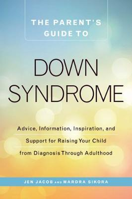 Cover of The Parent's Guide to Down Syndrome