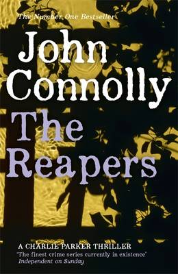 Cover of Charlie Parker Series Bk 07: The Reapers