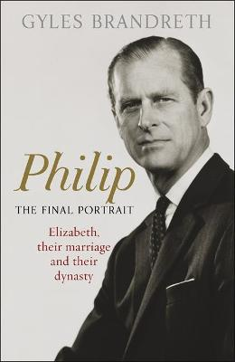 Cover of Philip: The Final Portrait