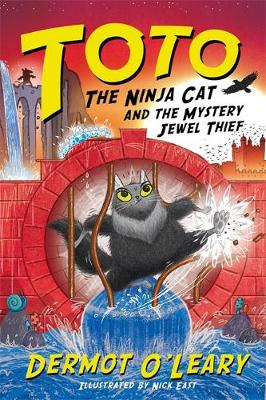 Cover of Toto the Ninja Cat and the Mystery Jewel Thief - Dermot O'Leary - 9781444952087