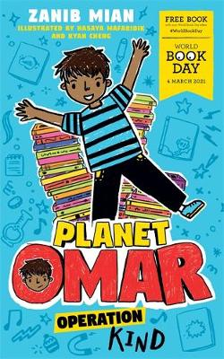 Cover of Planet Omar: Operation Kind: World Book Day 2021 - Zanib Mian - 9781444959949