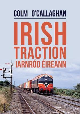Cover of Irish Traction: Iarnrod Eireann