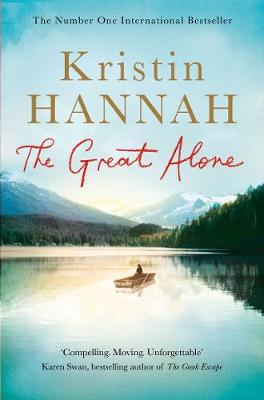 Cover of The Great Alone - Kristin Hannah - 9781447286035