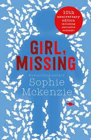 Cover of Girl Missing - Sophie McKenzie - 9781471147999