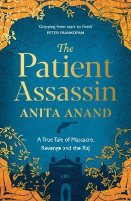 Cover of The Patient Assassin - Anita Anand - 9781471174247