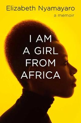 Cover of I Am A Girl From Africa