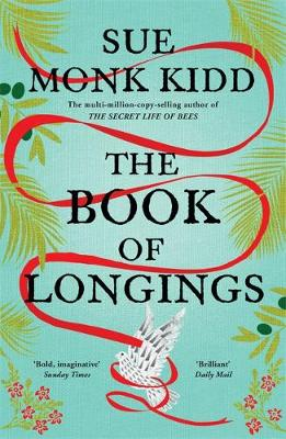 Cover of The Book of Longings - Sue Monk Kidd - 9781472232519