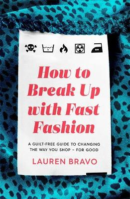 Cover of How To Break Up With Fast Fashion