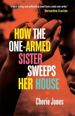 Cover of How the One-Armed Sister Sweeps Her House