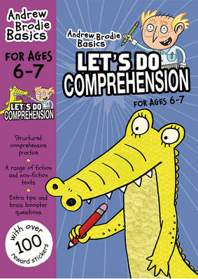 Cover of Let's Do Comprehension: 6-7 - Andrew Brodie - 9781472919533