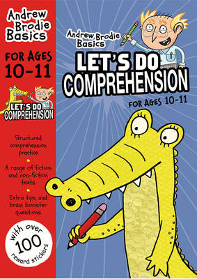 Cover of Let's Do Comprehension: 10-11 - Andrew Brodie - 9781472919571