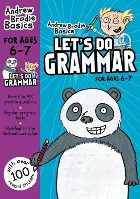 Cover of Let's do Grammar 6-7 - Andrew Brodie - 9781472940643