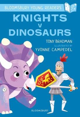 Cover of Knights V Dinosaurs: A Bloomsbury Young Reader