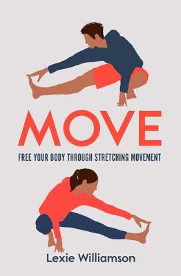 Cover of Move: Free your Body Through Stretching Movement