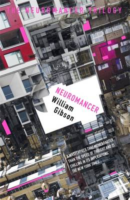 Cover of Neuromancer - William Gibson - 9781473217386