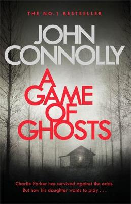 Cover of Charlie Parker Series Bk 15: A Game of Ghosts