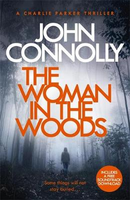 Cover of Charlie Parker Series Bk 16: The Woman in the Woods
