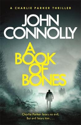 Cover of Charlie Parker Series Bk 17: A Book of Bones