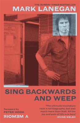 Cover of Sing Backwards and Weep - Mark Lanegan - 9781474615501