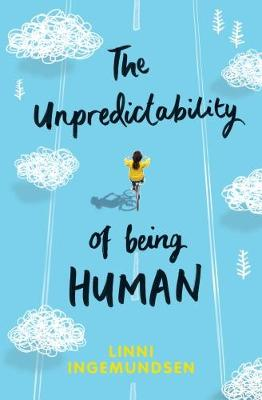 Cover of The Unpredictability of Being Human