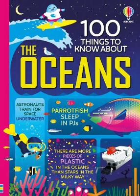 Cover of 100 Things to Know About the Oceans - Various - 9781474953160