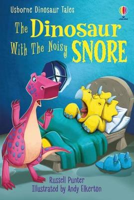 Cover of Dinosaur Tales: The Dinosaur With the Noisy Snore