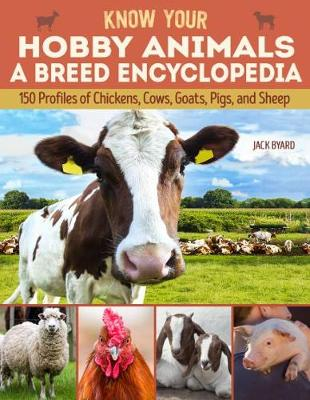 Cover of Know Your Hobby Animals: A Breed Encyclopedia