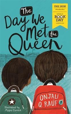 Cover of The Day We Met The Queen: World Book Day 2020