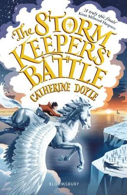 Cover of The Storm Keepers' Battle: Storm Keeper Trilogy 3 - Catherine Doyle - 9781526607966
