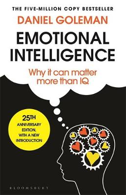 Cover of Emotional Intelligence: 25th Anniversary Edition - Daniel Goleman - 9781526633620