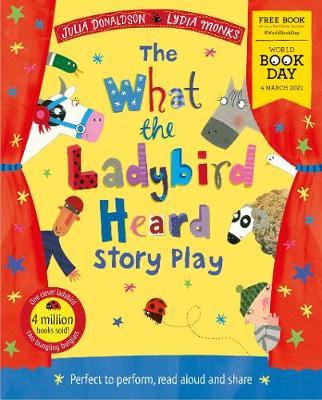 Cover of The What the Ladybird Heard Play: World Book Day 2021