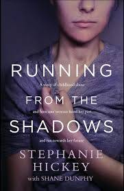 Cover of Running From the Shadows - Stephanie Hickey - 9781529327175