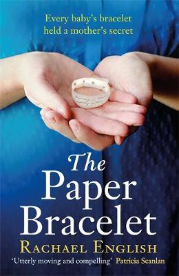 Cover of The Paper Bracelet - Rachael English - 9781529380644