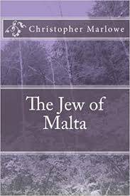 Cover of The Jew of Malta - Christopher Marlowe - 9781546943297