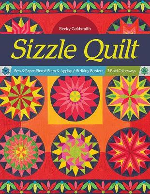 Cover of Sizzle Quilt: Sew 9 Paper-Pieced Stars & Applique Striking Borders; 2 Bold Color