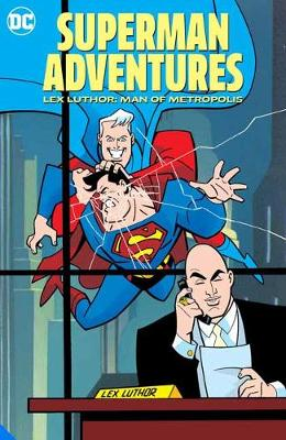 Cover of Superman Adventures: Lex Luthor, Man of Metropolis - Various - 9781779508126
