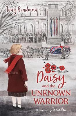 Cover of Daisy and the Unknown Warrior - Tony Bradman - 9781781129609