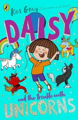 Cover of Daisy and the Trouble With Unicorns