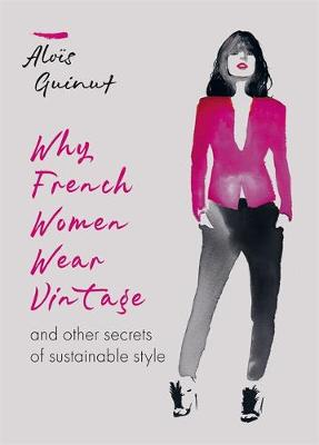 Cover of Why French Women Wear Vintage