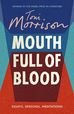 Cover of Mouth Full of Blood: Essays, Speeches, Meditations