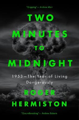 Cover of Two Minutes to Midnight - Roger Hermiston - 9781785906541