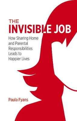 Cover of The Invisible Job - Paula Fyans - 9781786051288