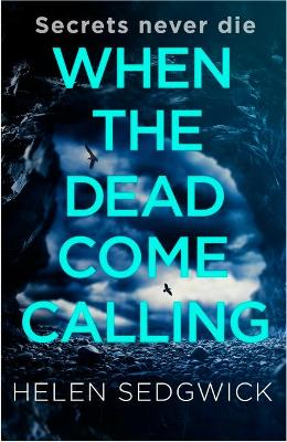 Cover of When the Dead Come Calling