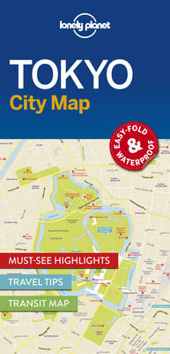 Cover of Lonely Planet Tokyo City Map - Lonely Planet - 9781786577832