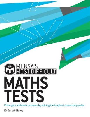 Cover of Mensa's Most Difficult Maths Tests